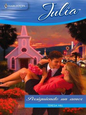 cover image of Persiguiendo un amor