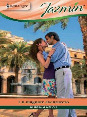 cover image of Un magnate aventurero