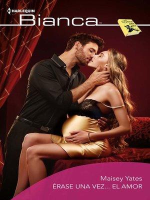cover image of Érase una vez... el amor