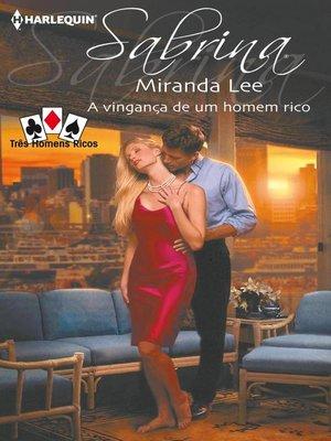 cover image of A vingança de um homem rico