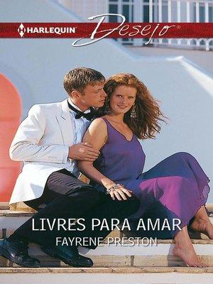 cover image of Livres para amar