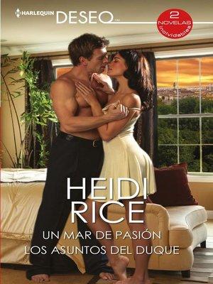 cover image of Un mar de pasión--Los asuntos del duque