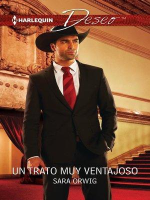 cover image of Un trato muy ventajoso