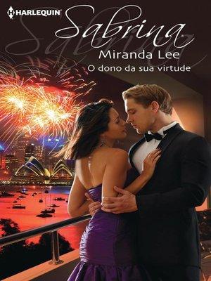 cover image of O dono da sua virtude