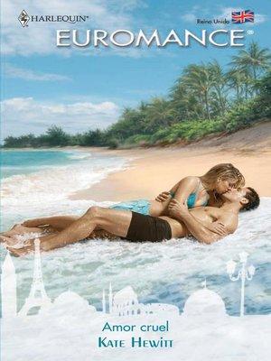 cover image of Amor cruel