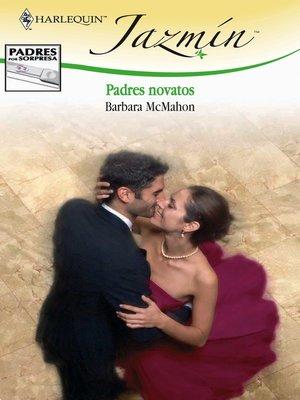 cover image of Padres novatos