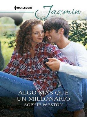 cover image of Algo más que un millonario