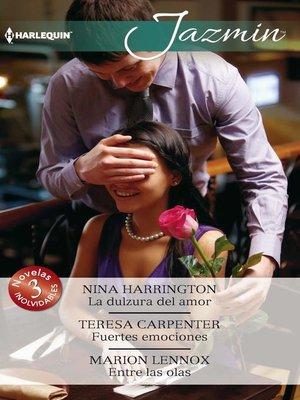 cover image of La dulzura del amor--Fuertes emociones--Entre las olas