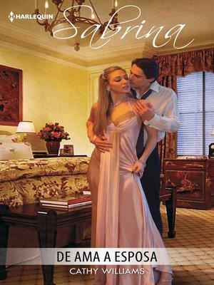 cover image of De ama a esposa
