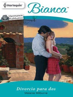 cover image of Divorcio para dos