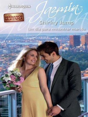 cover image of Un día para encontrar un marido