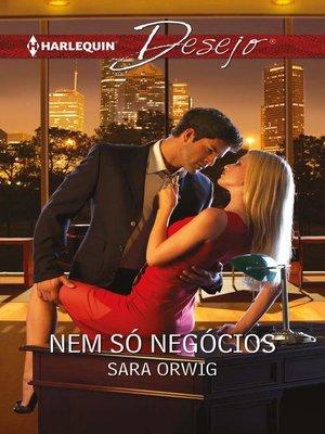 cover image of Nem só negócios