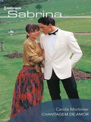cover image of Chantagem de amor