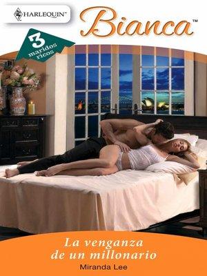 cover image of La venganza de un millonario