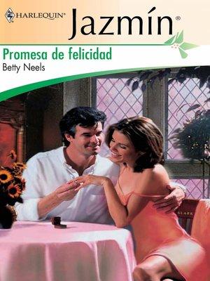 cover image of Promesa de felicidad