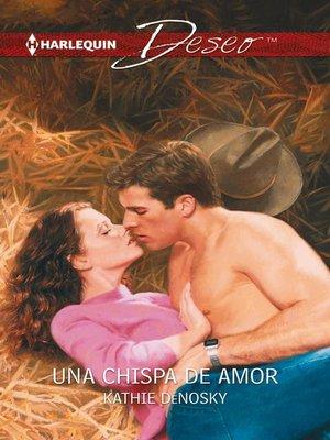 cover image of Una chispa de amor
