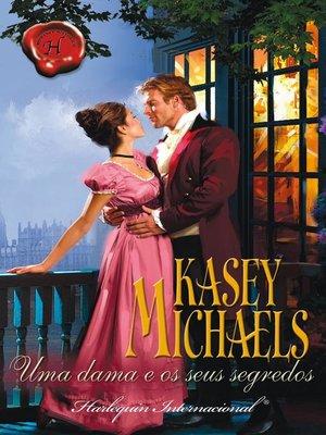 cover image of Uma dama e os seus segredos