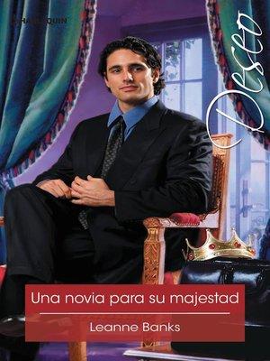 cover image of Una novia para su majestad