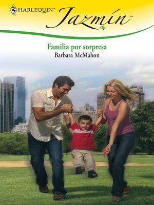 cover image of Familia por sorpresa