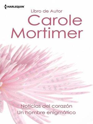cover image of Noticias del corazon--Un hombre enigmatico
