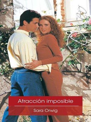 cover image of Atracción imposible
