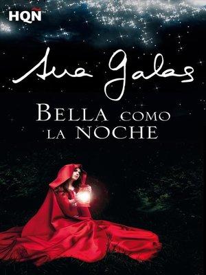cover image of Bella como la noche