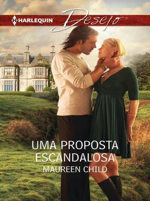 cover image of Uma proposta escandalosa