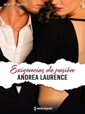 cover image of Exigencias de pasión