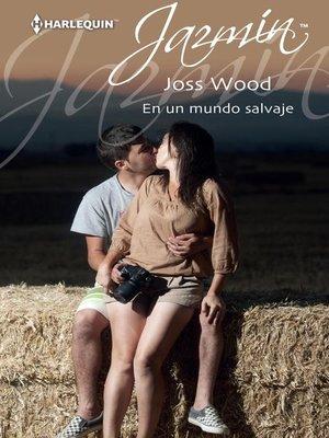 cover image of En un mundo salvaje