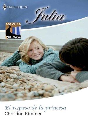 cover image of El regreso de la princesa