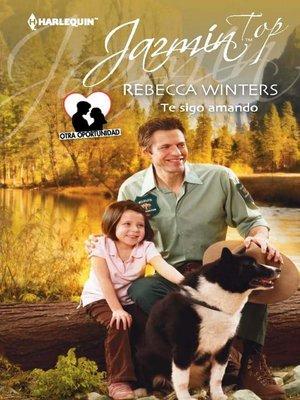 cover image of Te sigo amando