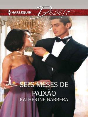 cover image of Seis meses de paixão