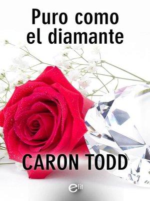 cover image of Puro como el diamante
