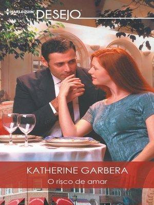 cover image of O risco de amar