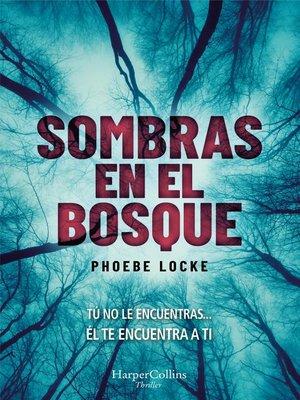 cover image of Sombras en el bosque