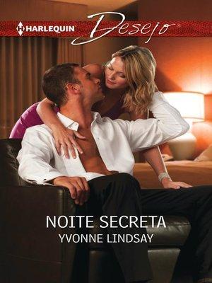 cover image of Noite secreta