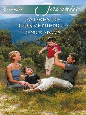 cover image of Padres de conveniencia