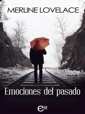 cover image of Emociones del pasado