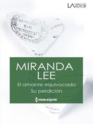cover image of El amante equivocado--Su perdición