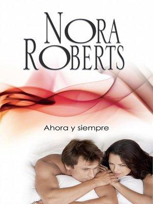 cover image of Ahora y siempre