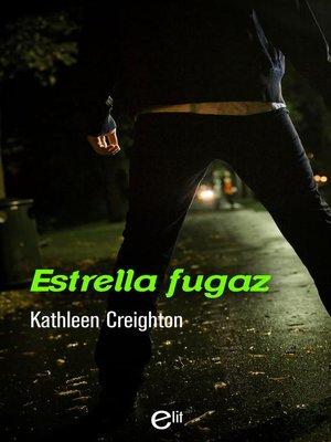 cover image of Estrella fugaz