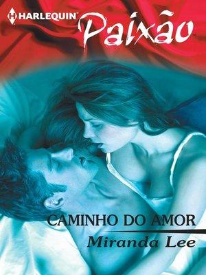 cover image of Caminho do amor