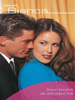cover image of Un jefe seductor