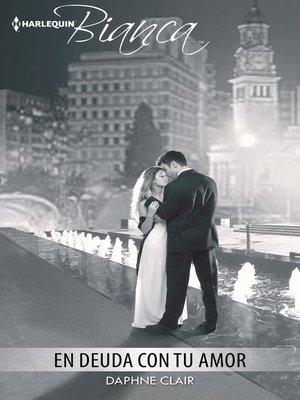 cover image of En deuda con tu amor