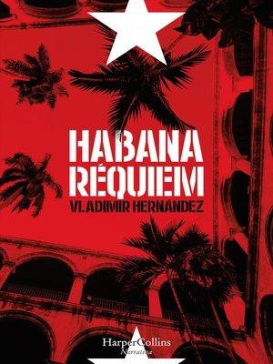 cover image of Habana réquiem