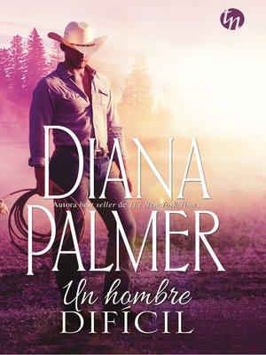 cover image of Un hombre difícil