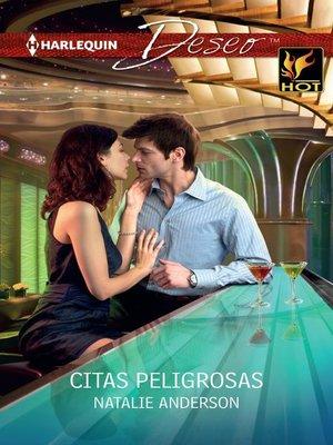 cover image of Citas peligrosas