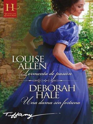 cover image of Tormenta de pasión--Una dama sin fortuna