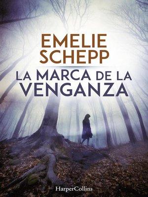 cover image of La marca de la venganza