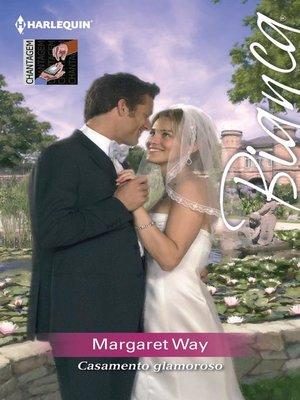 cover image of Casamento glamoroso